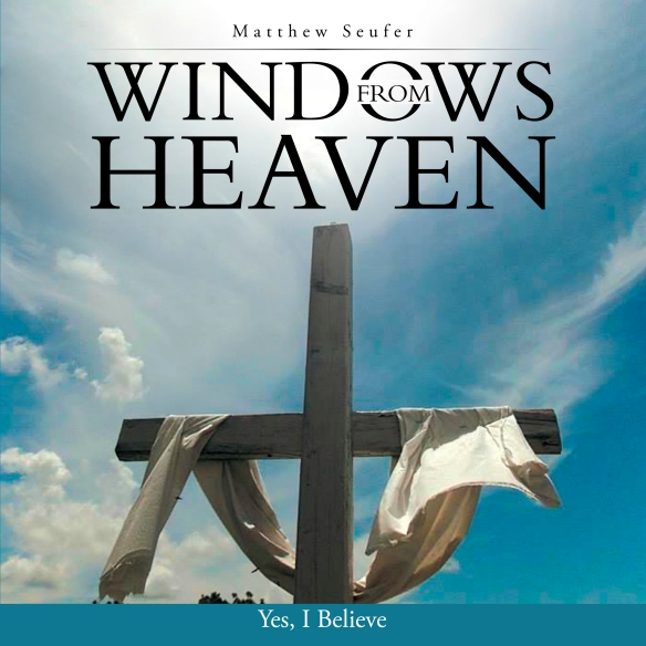 zzzzzWindows from Heaven By Matthew Seufer-1